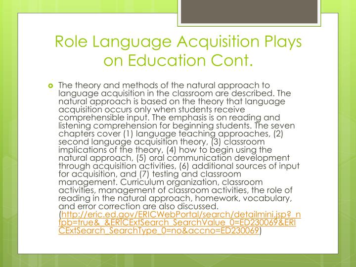 Role Language Acquisition Plays on Education Cont.
