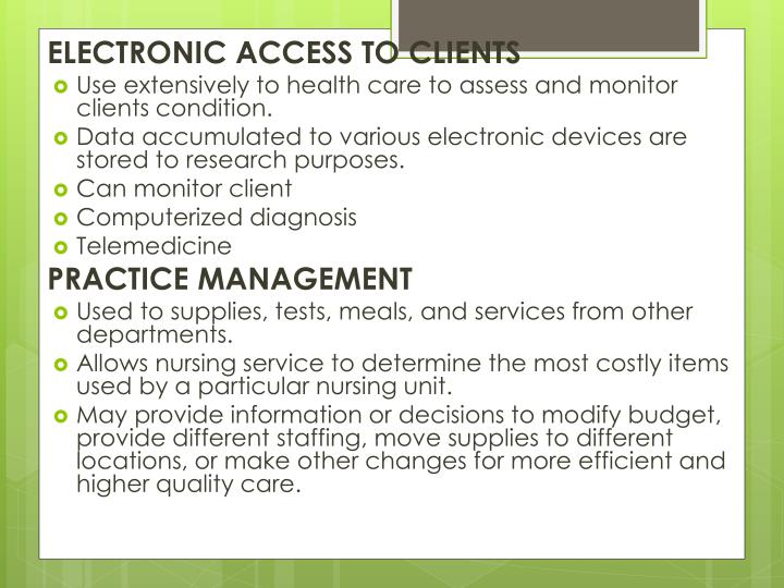 ELECTRONIC ACCESS TO CLIENTS