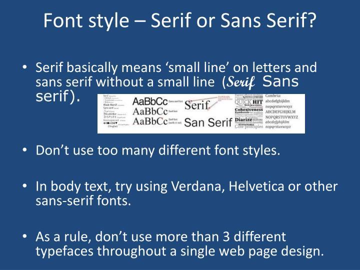 Font style – Serif or Sans Serif?