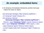an example embedded items