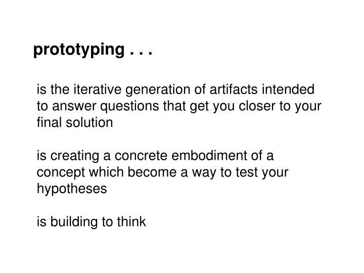 prototyping . . .