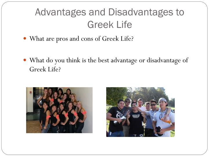 Advantages and Disadvantages to Greek Life