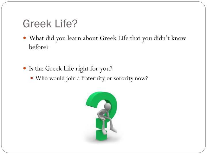 Greek Life?