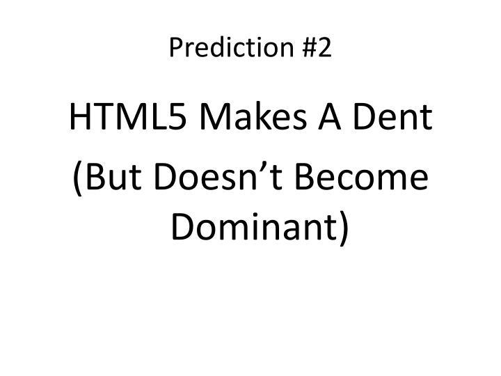 Prediction #2