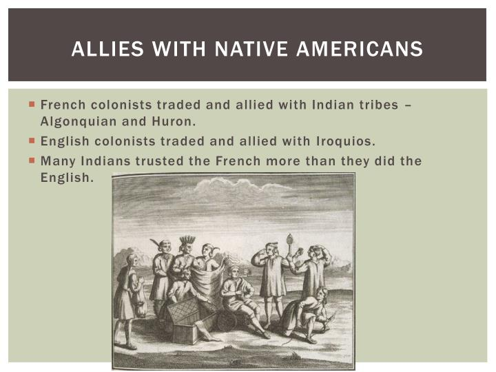 Allies with native americans