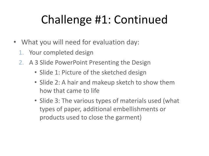 Challenge #1: Continued