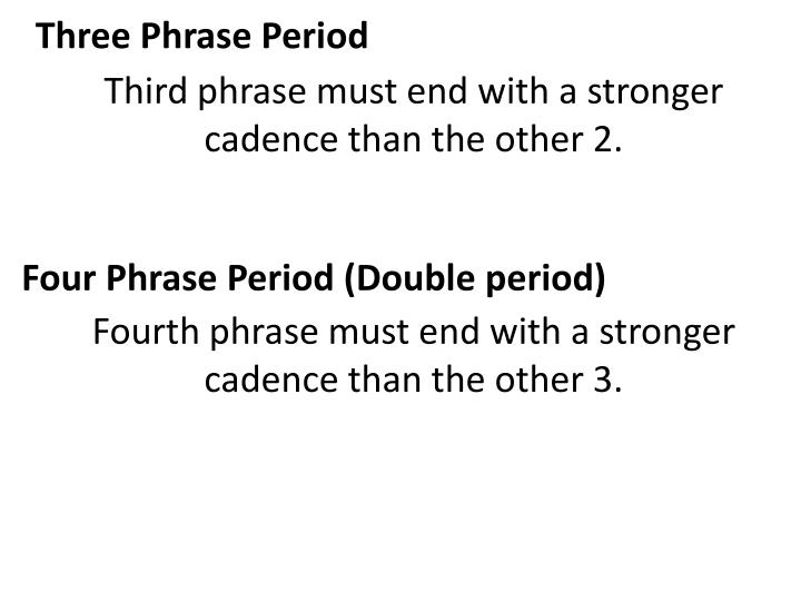 Three Phrase Period