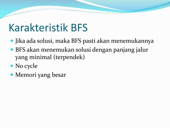 Karakteristik BFS