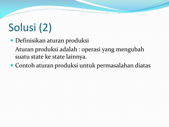 Solusi (2)