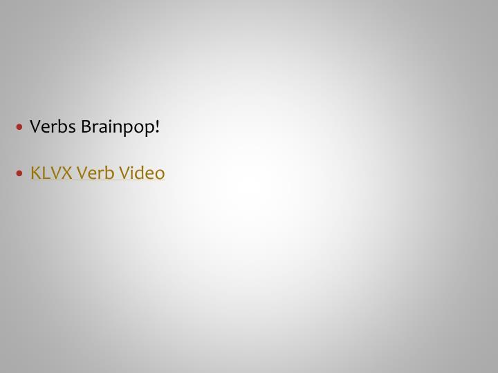 Verbs Brainpop!