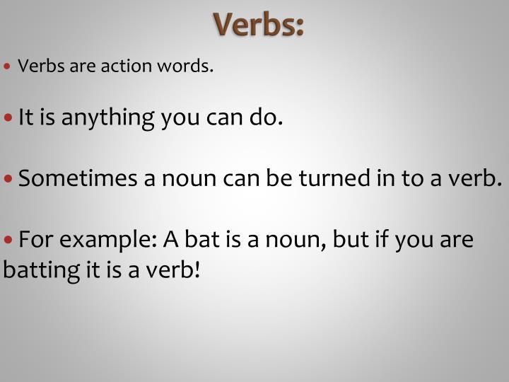 Verbs: