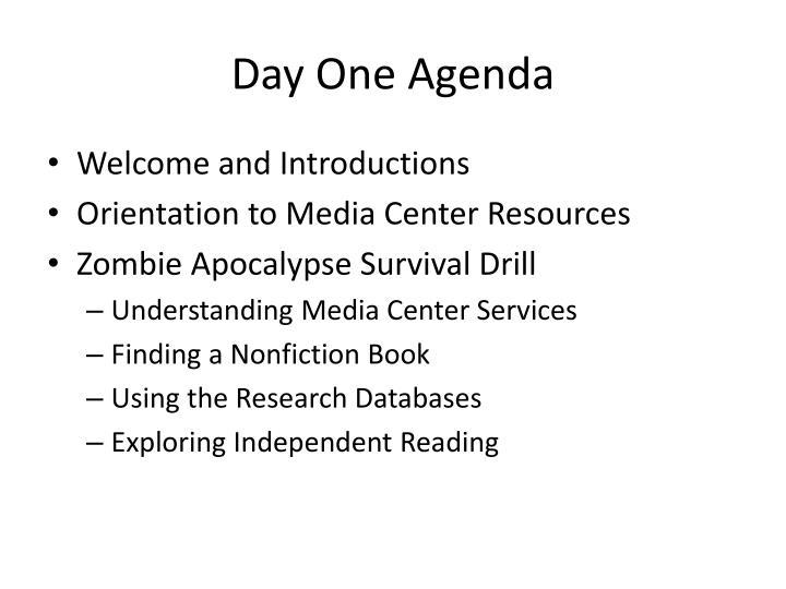 Day One Agenda
