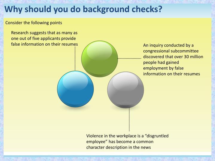 Why should you do background checks?