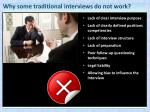 why some traditional interviews do not work