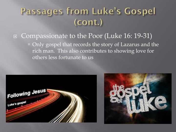 Passages from Luke's Gospel (cont.)