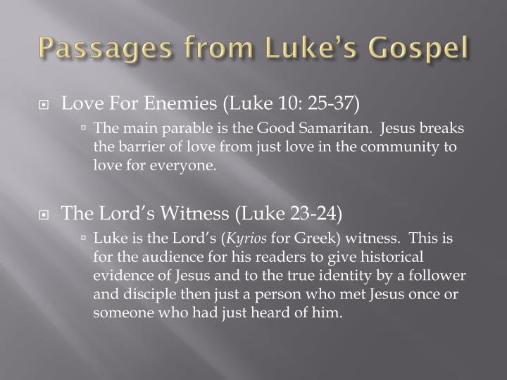 Passages from Luke's Gospel