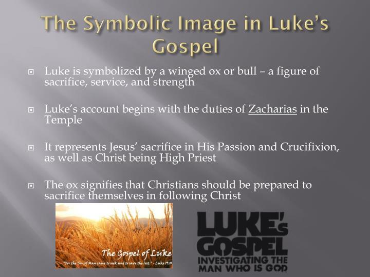 The Symbolic Image in Luke's Gospel