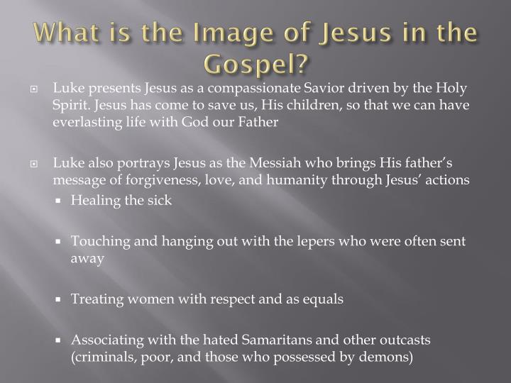 What is the Image of Jesus in the Gospel?