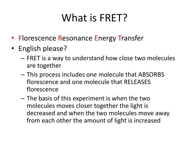 What is FRET?