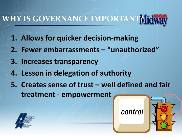 WHY IS GOVERNANCE IMPORTANT?
