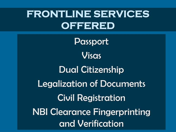 FRONTLINE SERVICES OFFERED