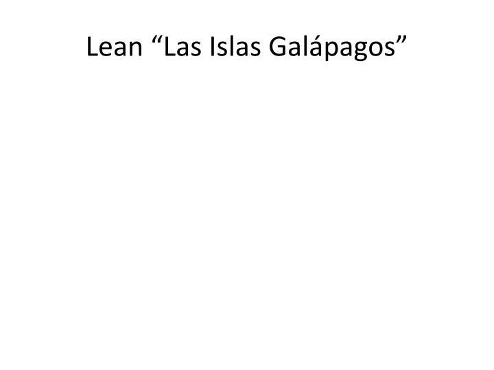 """Lean """"Las Islas Galápagos"""""""
