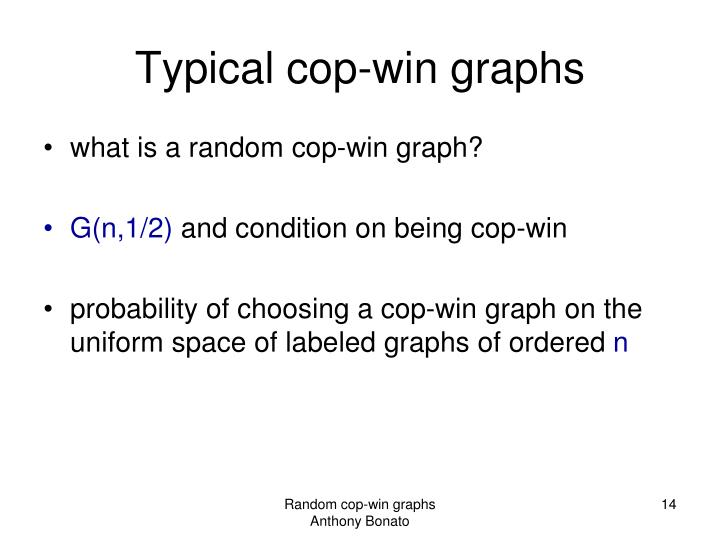 Typical cop-win graphs