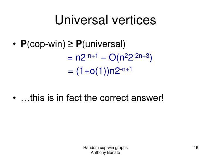 Universal vertices