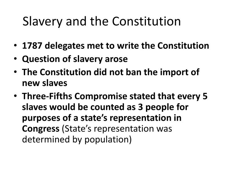 Slavery and the Constitution