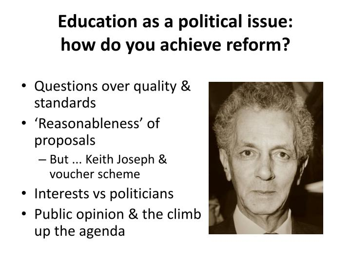 Education as a political issue: