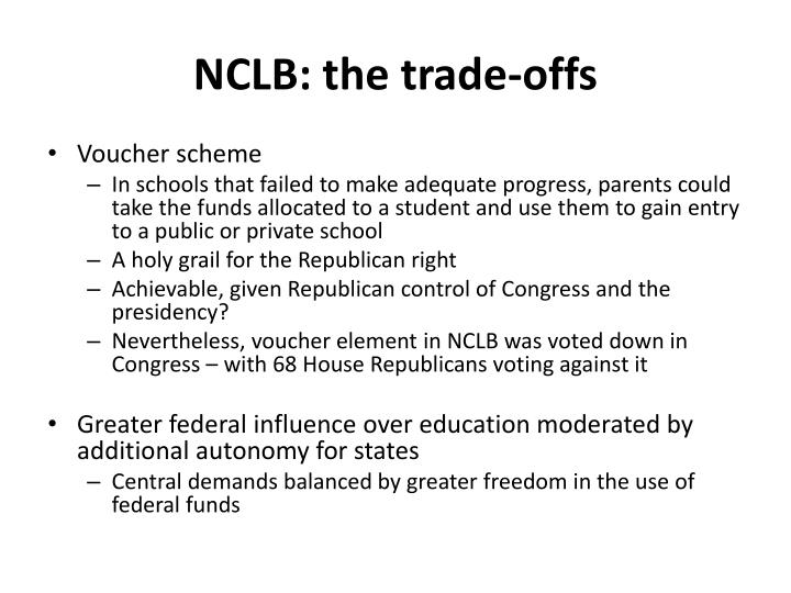 NCLB: the trade-offs