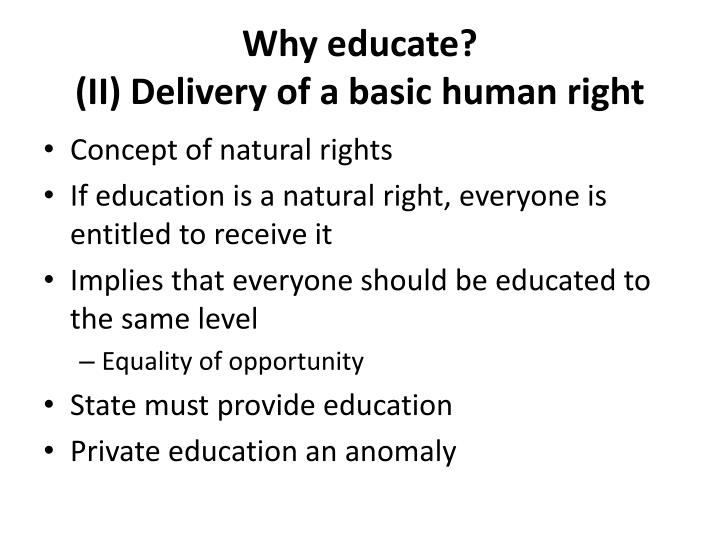 Why educate?