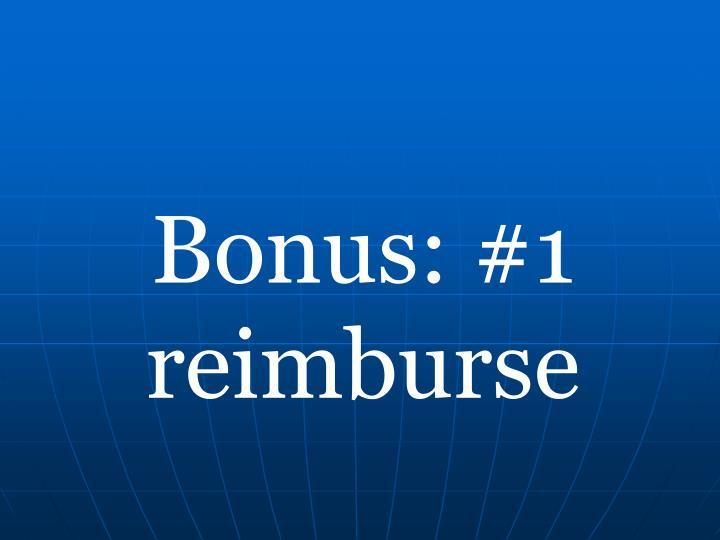 Bonus: #1