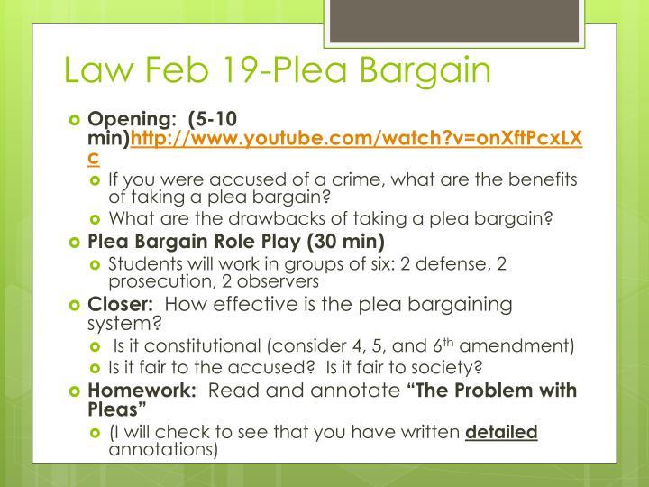 Law Feb 19-Plea Bargain