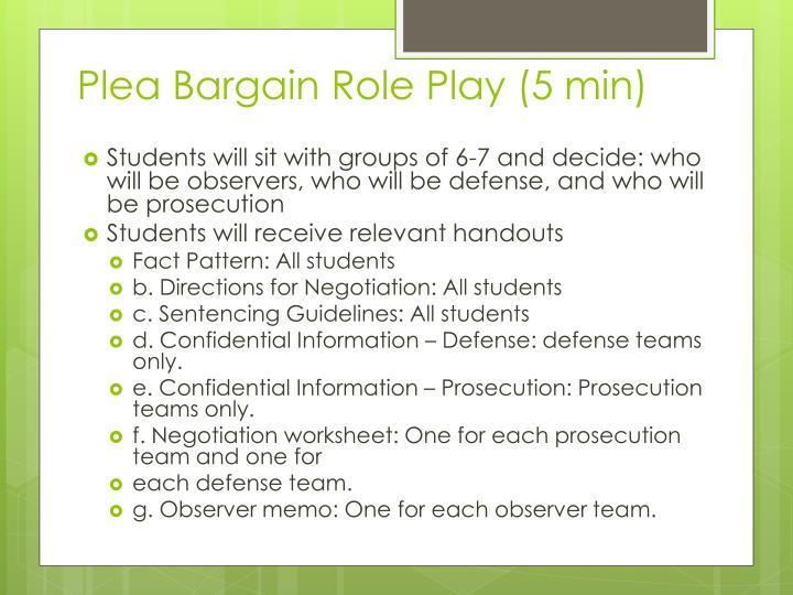 Plea Bargain Role Play (5 min)