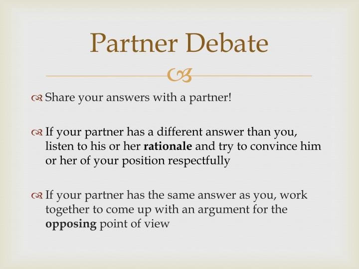Partner Debate