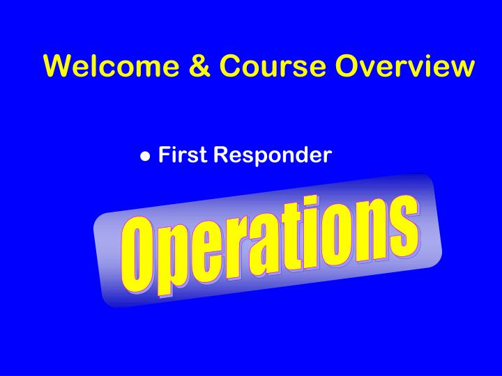 Welcome course overview