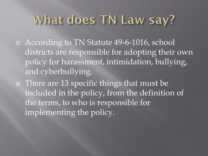 What does TN Law say?