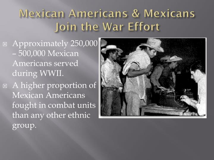 Mexican americans mexicans join the war effort
