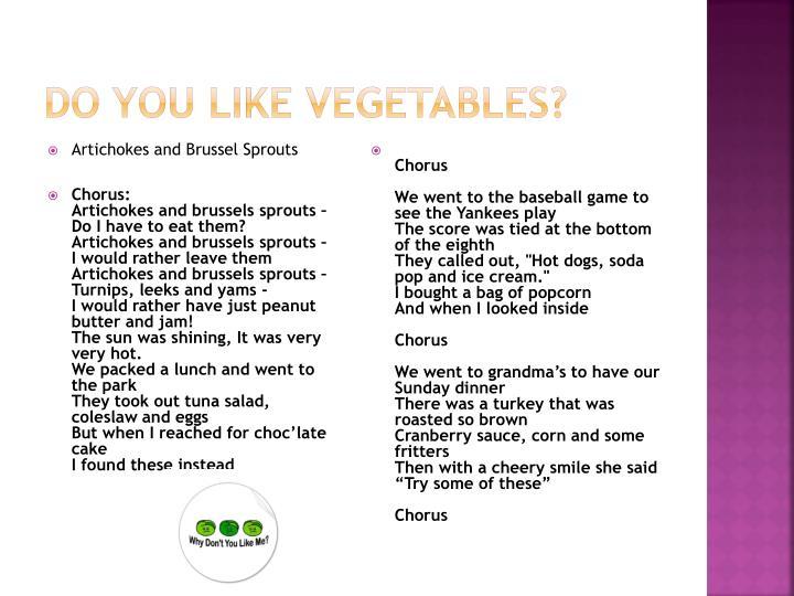 Do you Like vegetables?