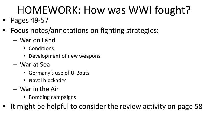 HOMEWORK: How was WWI fought?