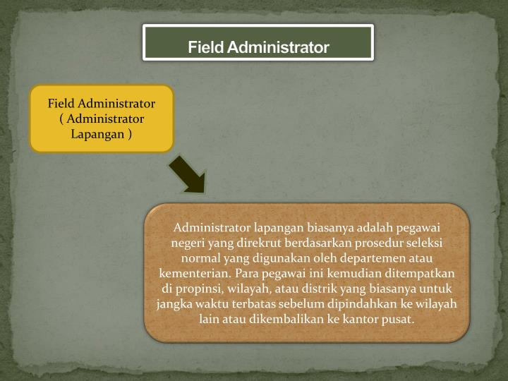 Field Administrator
