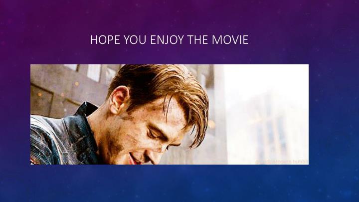 Hope you enjoy the movie