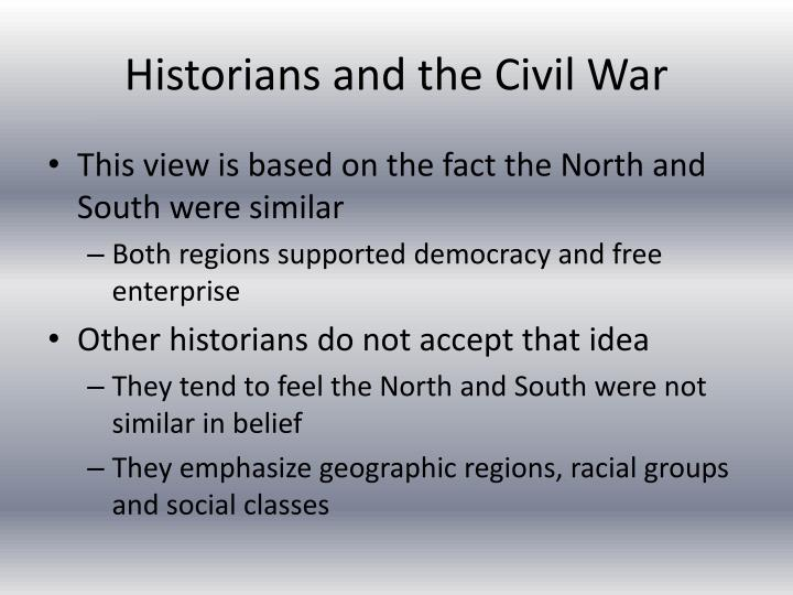 Historians and the Civil War