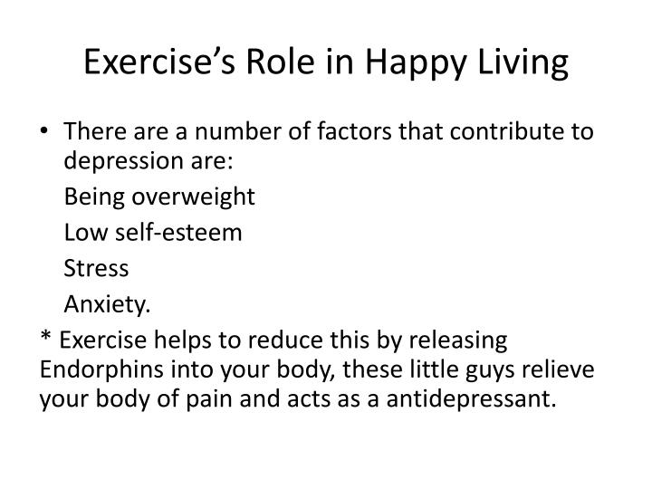 Exercise's Role in Happy Living