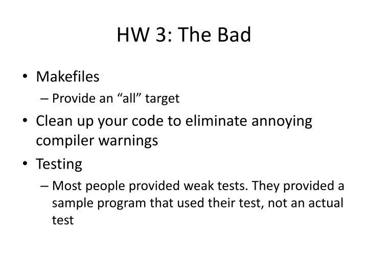 HW 3: The Bad