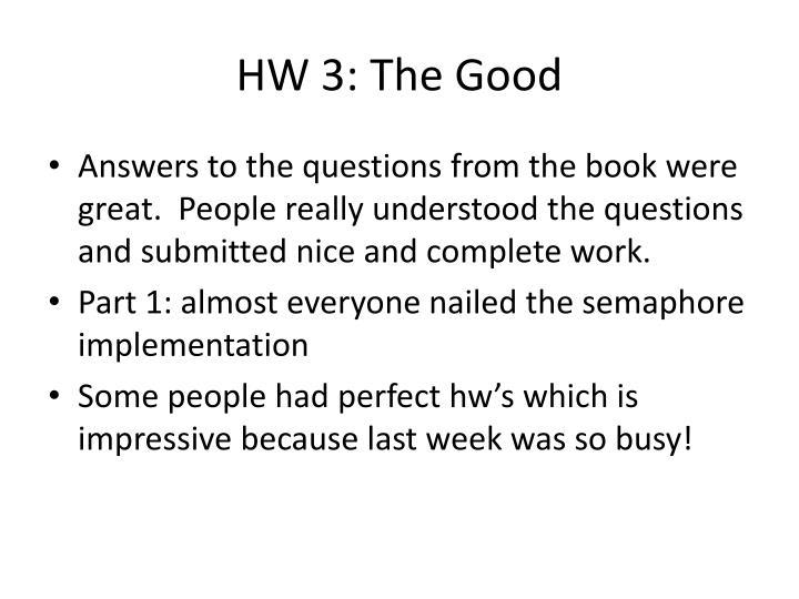 HW 3: The Good