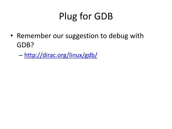 Plug for GDB