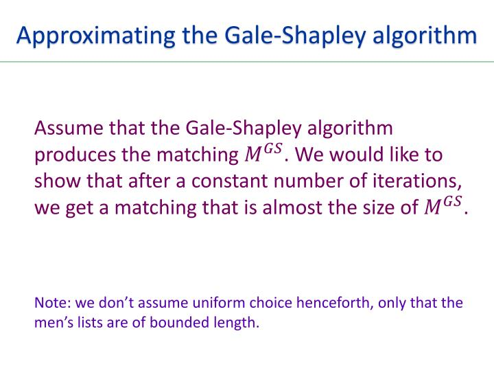 Approximating the Gale-Shapley algorithm