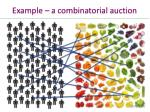 example a combinatorial auction